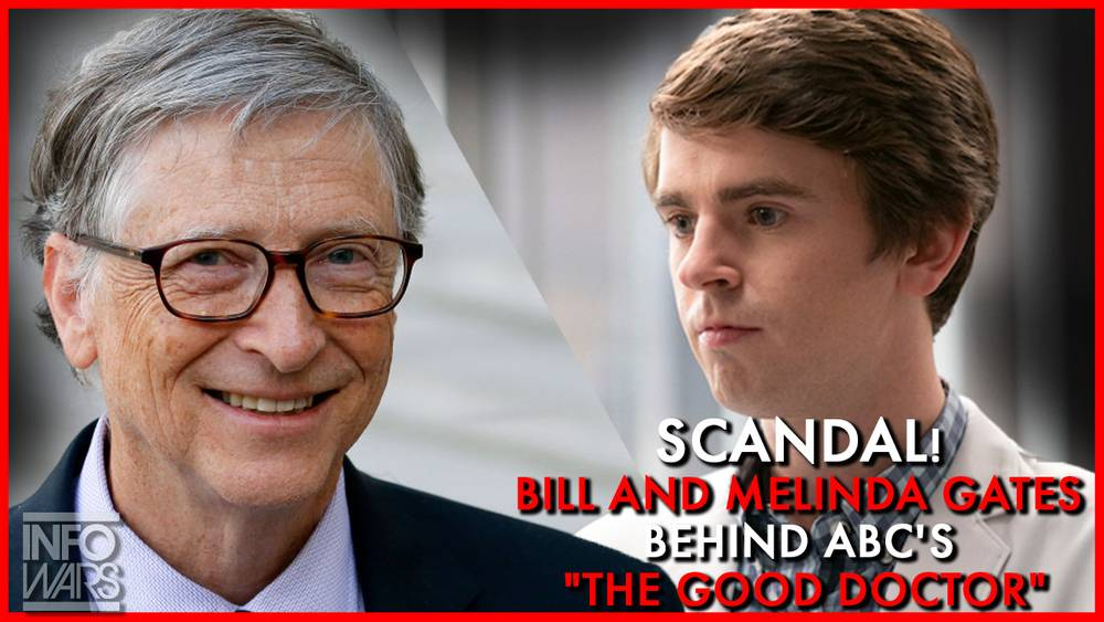 """Scandal! Bill and Melinda Gates Behind ABC's """"The Good Doctor"""""""